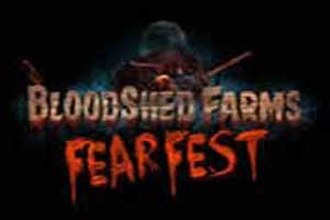 Blood Shed Farms Fear Fest