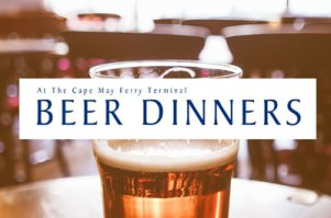 Cape May Ferry Beer Dinners